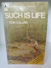 Such is Life by Tom Collins (澳大利亚文学)英文原版书