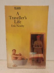 艾瑞克•纽比:旅行者的生活 A Travellers Life by Eric Newby (Penguin Books 1980年版) (旅行)英文原版书