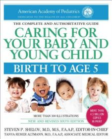 Caring for Your Baby and Young Child, 6th Edition