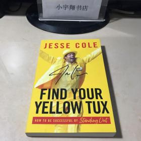 Find Your Yellow Tux