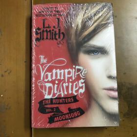 The Vampire Diaries: The Hunters: Moonsong吸血鬼日记·猎人:月曲 英文原版