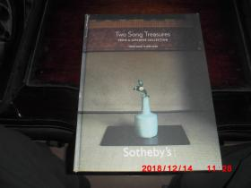 Sothebys : Two Song Treasures ,From a Japanese Collection(Hong Kong April 2008) (精装 宋代瓷器及艺术)