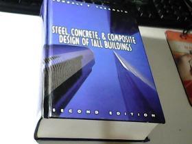 STEEL,CONCRETE,& COMPOSITE DESIGN OF TALL BUILDINGS:高层建筑的钢、混凝土和复合设计 第二版