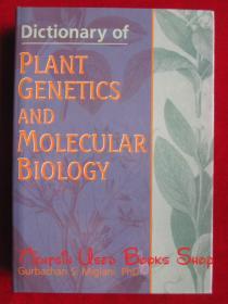 Dictionary of Plant Genetics and Molecular Biology(英语原版 精装本)植物遗传学和分子生物学词典