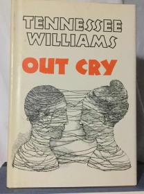 Out cry by Tennessee Williams 田纳西.威廉斯 英文原版精装