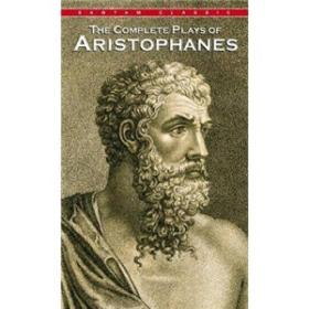 The Complete Plays of Aristophanes (Bantam Classic Ed)[阿里斯托分的戏剧大全]