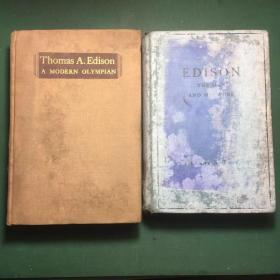 《托马斯爱迪生—一个现代的奥林匹斯山》《爱迪生—他和他的工作》英文原版,两本(毛边本)