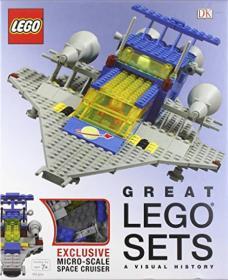 Great LEGO® Sets A Visual History