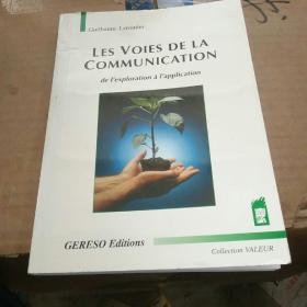 Les voies de la communication