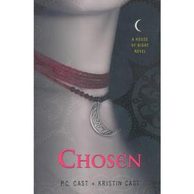 Chosen - a house of night novel 精选-夜小说之家