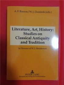 Literature, Art, History: Studies on Classical Antiquity and Tradition (文学、艺术、历史:古典时代和传统的研究)研究文集