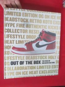 Out of the Box:The Rise of Sneaker Culture   (大16开 ,硬精装) 【详见图】,全新未开封
