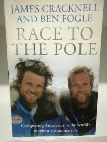 Race to the Pole by James Cracknell and Ben Fogle (探险)英文原版书