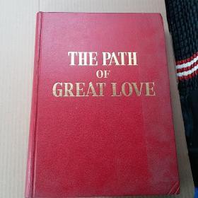 THE PATH OF GREAT LOVE 伟大的爱 英文版