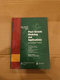 植物生长建模与应用--2003植物生长建模.仿真.可视化及其应用国际专题会议论文集---英文版(作者 胡包钢签名赠本)