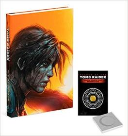 Shadow of the Tomb Raider: Official Collectors Companion Tome (英语) 精装