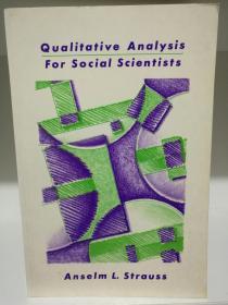 剑桥大学版   社会学研究中的定性分析 Qualitative Analysis for Social Scientist by Anselm L. Strauss (社会学)英文原版书