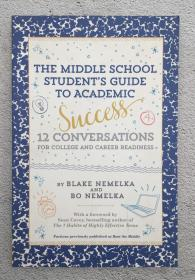 The Middle School Students Guide to Academic Success: 12 Conversations for College and Career Readiness