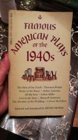 FAMOUS AMERICAN PLAYS OF THE 1940s