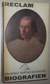 德语原版书 Friedrich Schiller Biografien , Leben und Werk / Eike Middell
