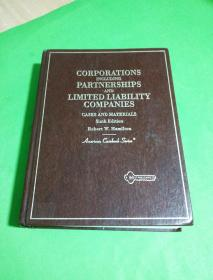 CASES AND MATERIALS ONCORPORATIONS INCLUDING PARTNERSHIPS AND LIMITED LIABILITY COMPANIESSixth Edition