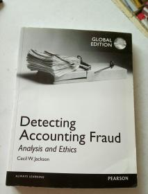 Detecting Accounting Fraud Analysis and Ethics global edition