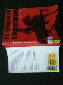 The Heritage of the Conquistadors :Ruling Classes in Central America from Conquest to the Sandinistas 0803242077