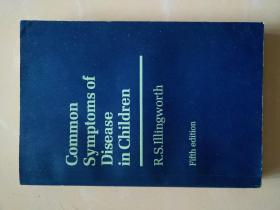 小儿疾病的常见病症:第五版(英文版)Common Symptoms of Disease in Children:Fifth edition