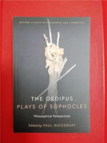 The Oedipus Plays of Sophocles: Philosophical Perspectives(索福克勒斯《俄狄浦斯》研究文集)
