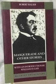 罗伯特 瓦尔泽短篇集  Masquerade and Other Stories