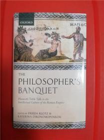 The Philosopher's Banquet: Plutarch's Table Talk in the Intellectual Culture of the Roman Empire (哲学家之饮宴:普鲁塔克《漫谈录》与罗马帝国之智识文化) 研究文集
