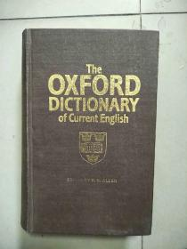The OXEFORD DICTIONARY of current English