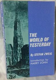 《昨日的世界》英译本 The World of Yesterday: An Autobiography