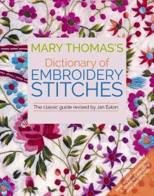 现货 Mary Thomass Dictionary of Embroidery Stitches 软精装 英文原版 玛丽•托马斯刺绣针法宝典 珍妮特•伊顿