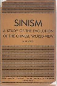 Sinism: A Study of the Evolution of the Chinese World-View.