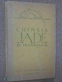 CHINESE JADE By FRANK DAVIS