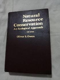 NATURAL RESOURCE CONSERVATION an ecological approach