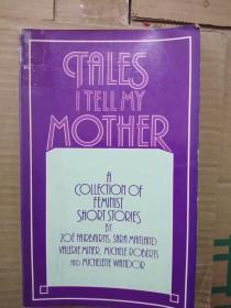 外文原版,女性主义作品- tales I tell my mother - a collection of feminist short stories