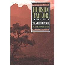 Hudson Taylor: In Early Years- The Growth of a Soul