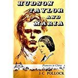 Hudson Taylor and Maria: Pioneers in China