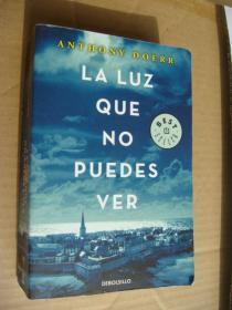 LA LUZ QUE NO PUEDES VER  西班牙语版  2018出版  32开658页