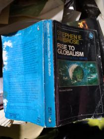 RISE TO GLOBALISM:American Foreign Policy Since 1938-1976