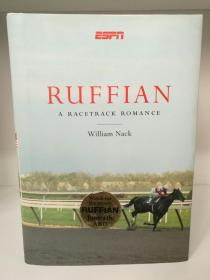 Ruffian A Racetrack Romance by William Nack (驯马/赛马)英文原版书