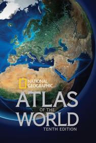 英文原版 美国国家地理世界地图册 地图集 National Geographic Atlas of the World, Tenth Edition 最新第十版