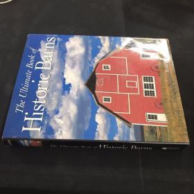 The Ultimate Book of Historic Barns(英文原版,谷仓摄影图集)