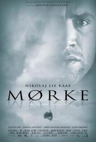 D9   黑暗 M?rke (2005)