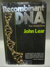 Recombinant DNA The Untold Story by John Lear (科学)英文原版大精装