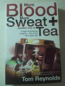 More Blood,More Sweat and Another Cup of Tea