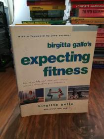 Expecting Fitness: How To Modify And Enjoy Your Exercise Program Throughout Your Pregnancy (插图本)