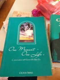 英文原版 One moment-one life--conversation with venerable man ya